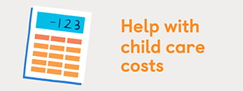 Help with child care costs