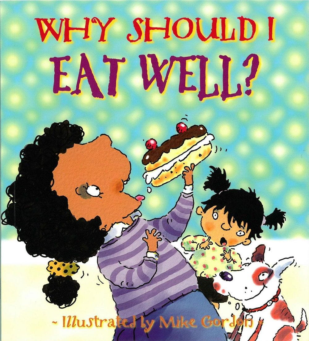 Why Should I Eat Well cover