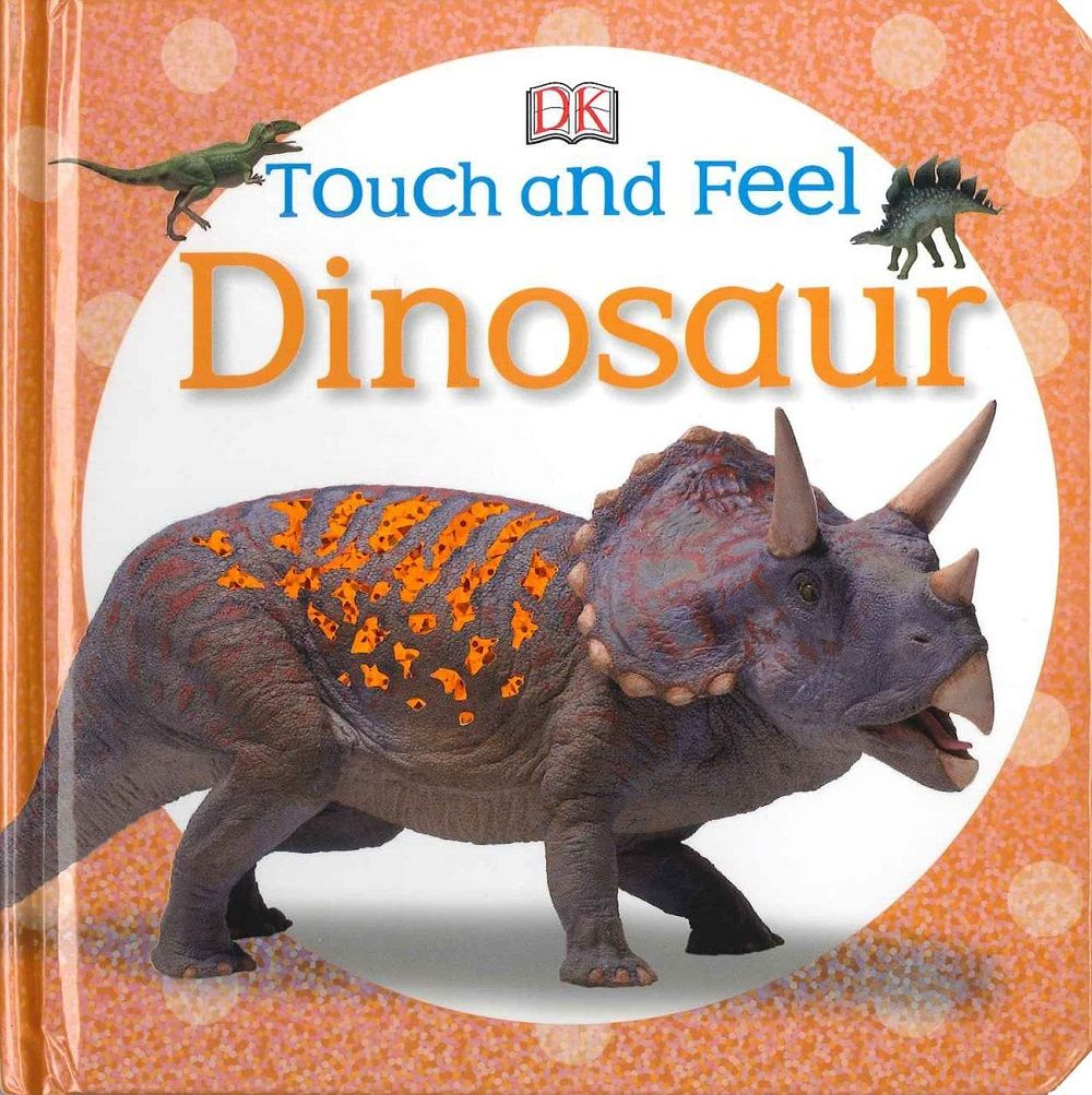 Touch and Feel Dinosaurs cover